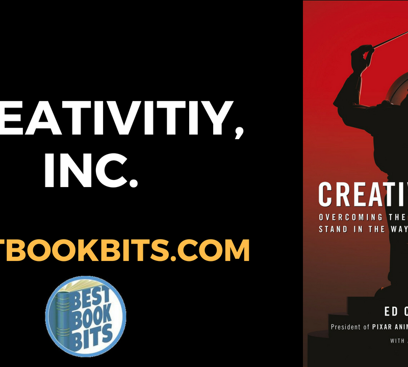 Creativity, Inc by Ed Catmull