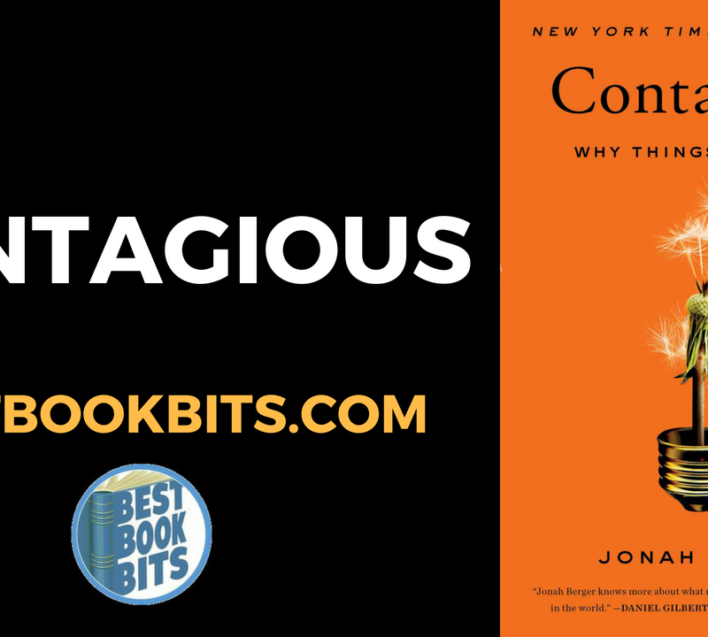 Contagious Why Things Catch On, by Jonah Berger