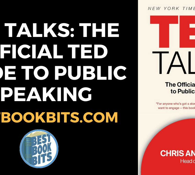 TED Talks - The Official TED Guide to Public Speaking by Chris Anderson