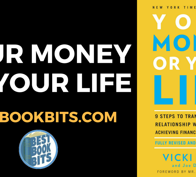 Your Money or Your Life by Vicki Robin & Joe Dominguez