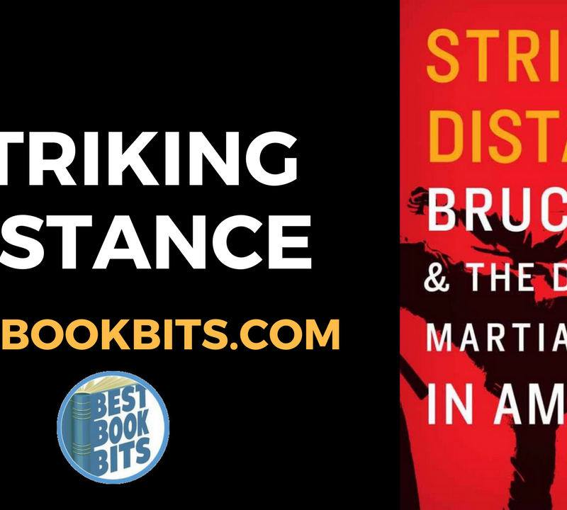 Striking Distance Bruce Lee & The Dawn of Martial Arts in America by Charles Russo