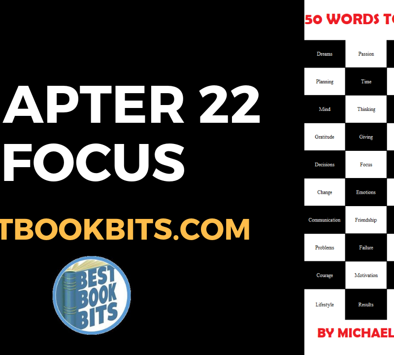 CHAPTER 22 FOCUS