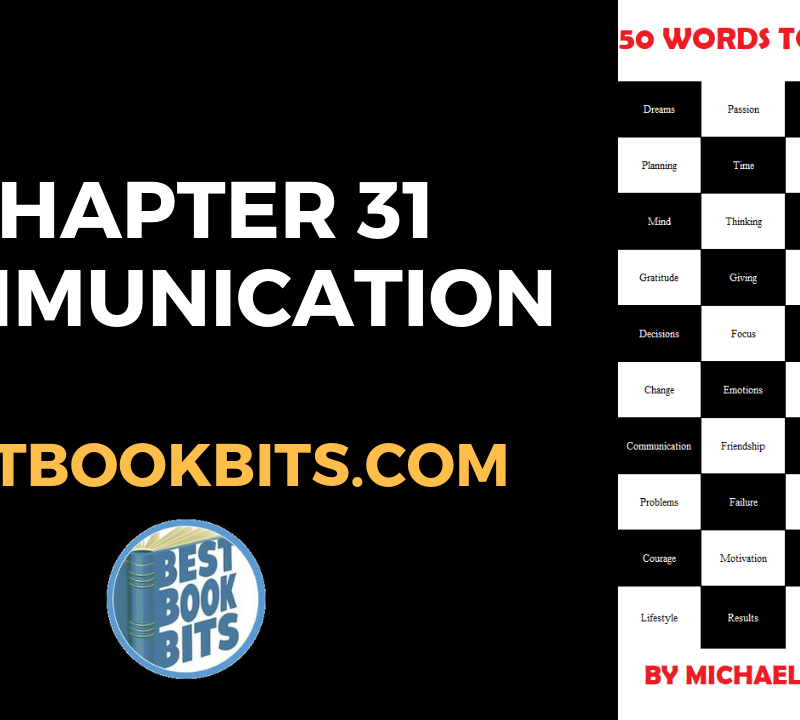 CHAPTER 31 COMMUNICATION