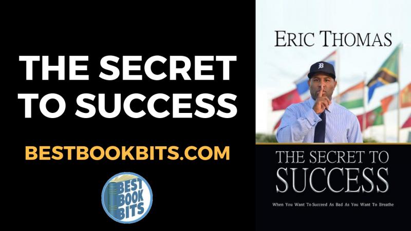 Eric Thomas Secret To Success Book