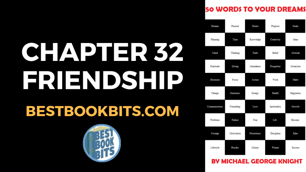 CHAPTER 32 FRIENDSHIP