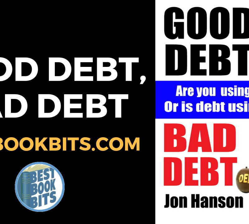 Jon Hanson Good Debt, Bad Debt Book Summary