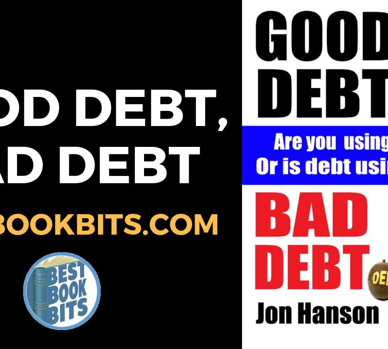 Jon Hanson Good Debt, Bad Debt Book Summary