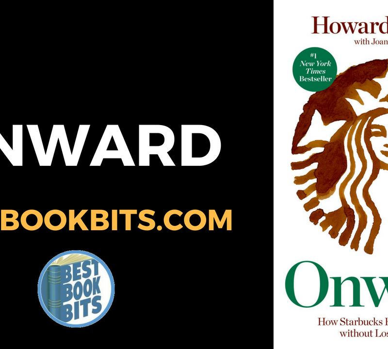 Onward by Howard Schultz.