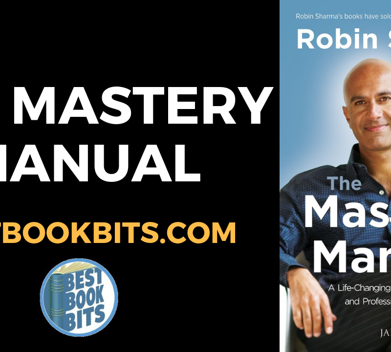 The Mastery Manual Summary By Robin Sharma