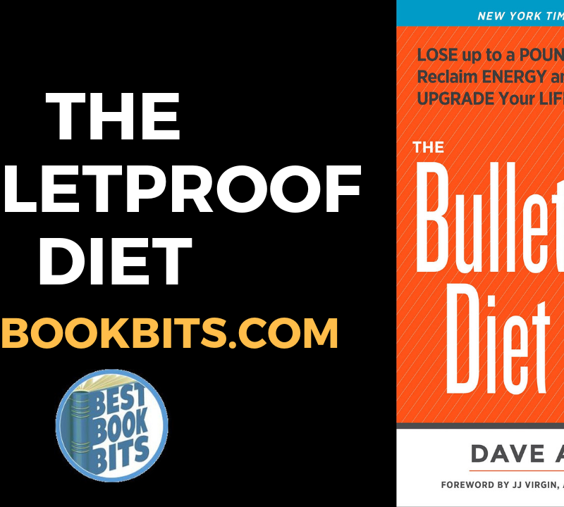 Bulletproof Diet By Dave Asprey