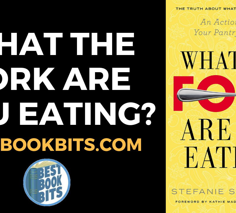 WHAT THE FORK ARE YOU EATING By Stefanie Sacks