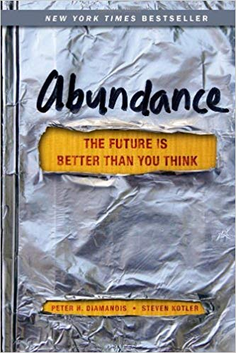 ABUNDANCE BY PETER DIAMANDIS AND STEVEN KOTLER