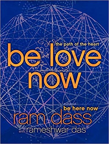 BE LOVE NOW RAM DASS