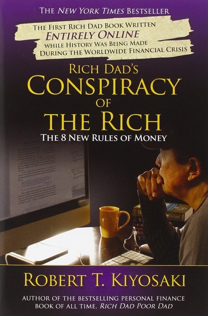 CONSPIRACY OF THE RICH BY ROBERT KIYOSAKI