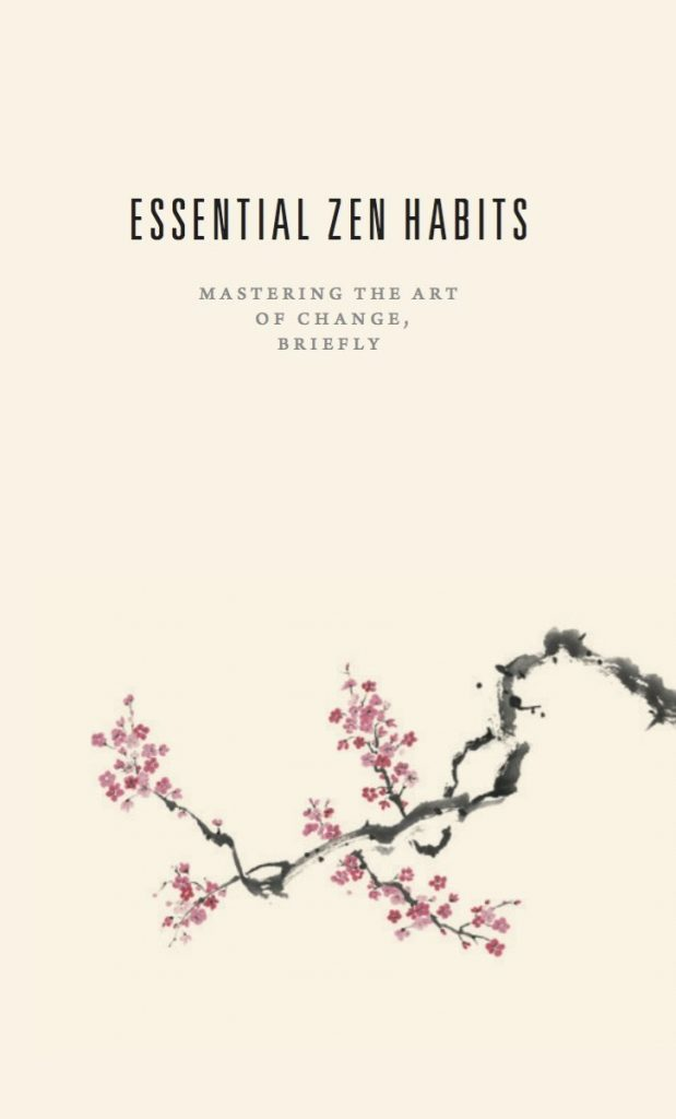 ESSENTIAL ZEN HABITS BY LEO BABAUTA