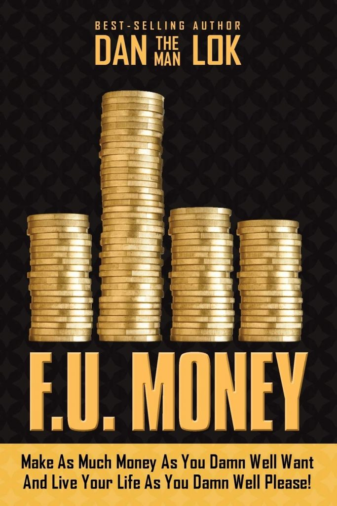 F.U. MONEY BY DAN LOK