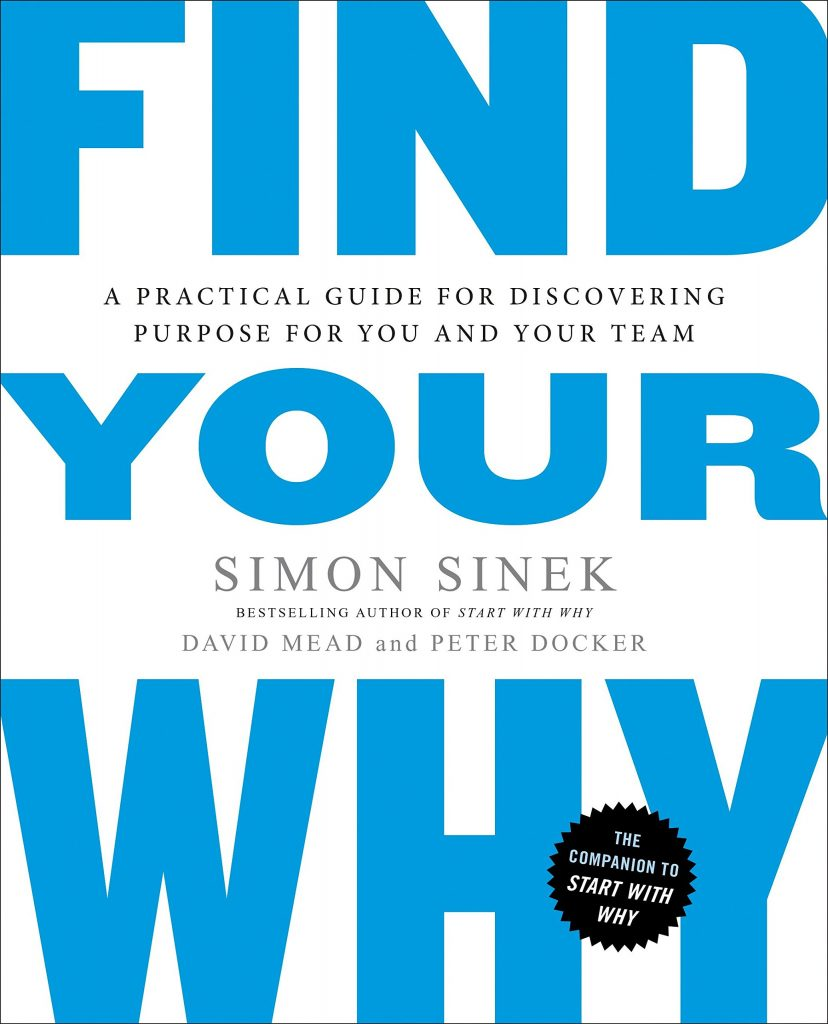 FIND YOUR WHY BY SIMON SINEK
