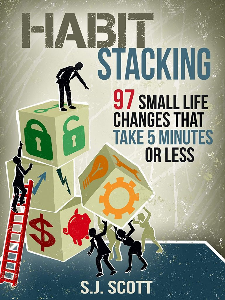 HABIT STACKING BY SJ SCOTT