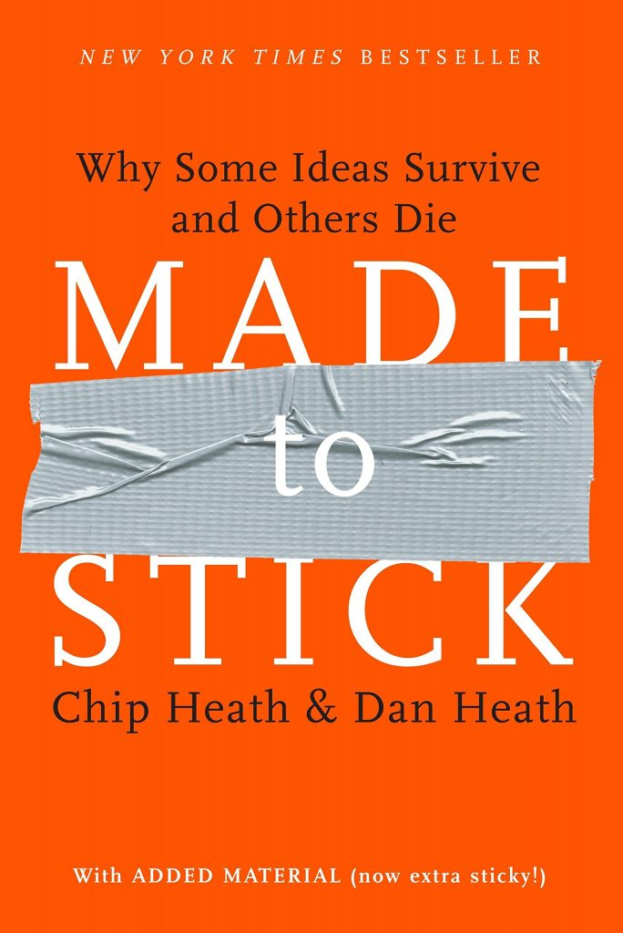 MADE TO STICK BY CHIP & DAN HEATH