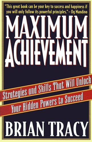 MAXIMUM ACHIEVEMENT BRIAN TRACY
