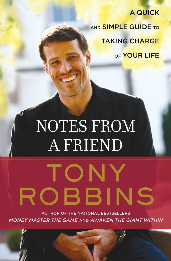 NOTES FROM A FRIEND BY ANTHONY ROBBINS