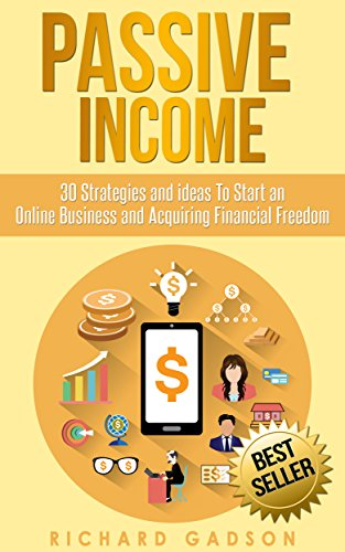 PASSIVE INCOME BY RICHARD GADSON