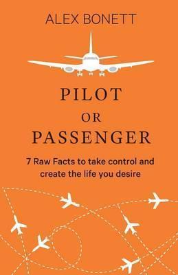 PILOT OR PASSENGER BY ALEX BONETT