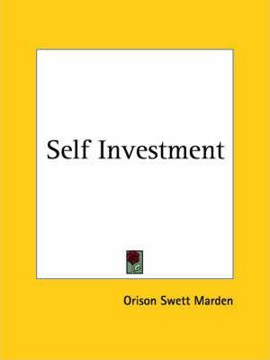 SELF INVESTMENT BY ORISON SWEET MARDEN