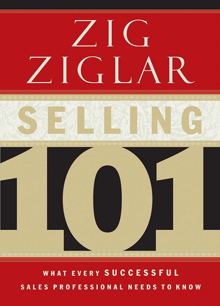 SELLING 101 ZIG ZIGLAR