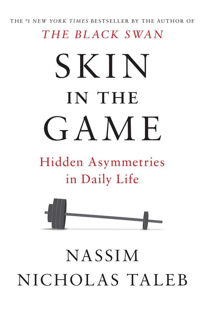 SKIN IN THE GAME BY NASSIM TALEB