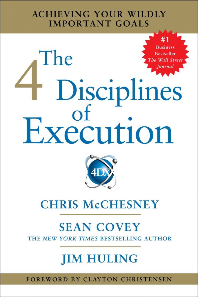 THE 4 DISCIPLINES OF EXECUTION BY CHRIS MCCHESNEY