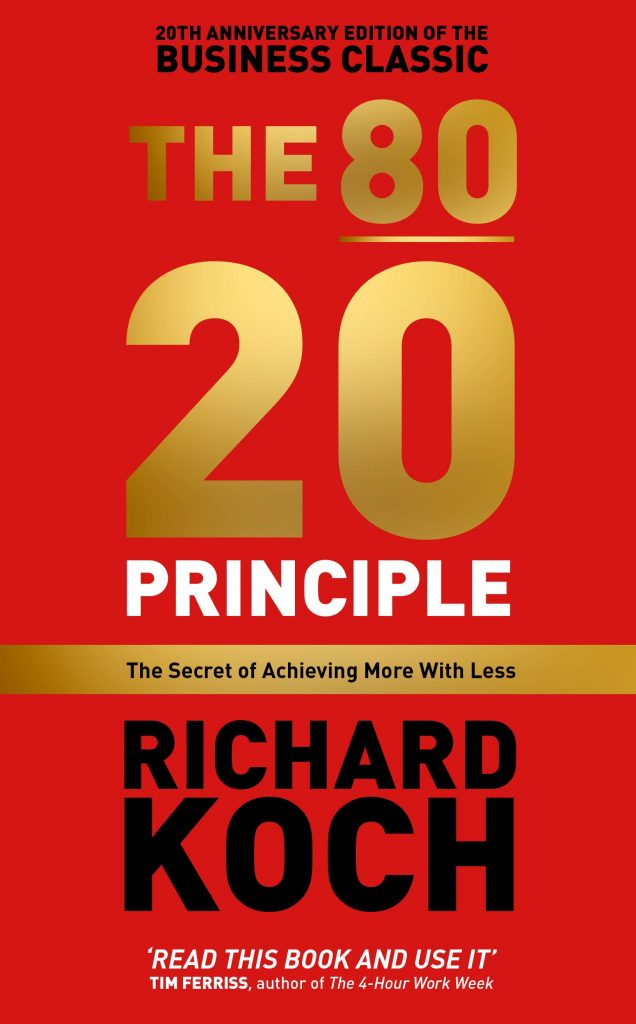 THE 80 20 PRINCIPLE - RICHARD KOCH