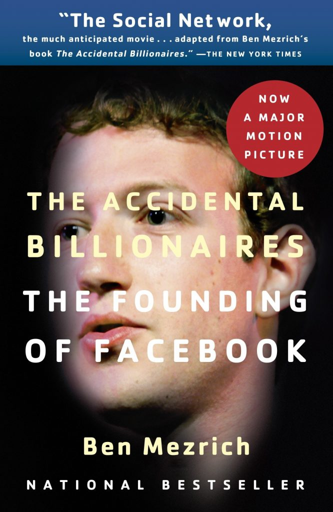 THE ACCIDENTAL BILLIONAIRE BY BEN MEZRICH