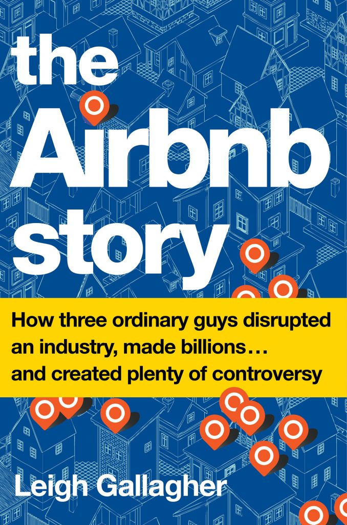 THE AIRBNB STORY - LEIGH GALLAGHER