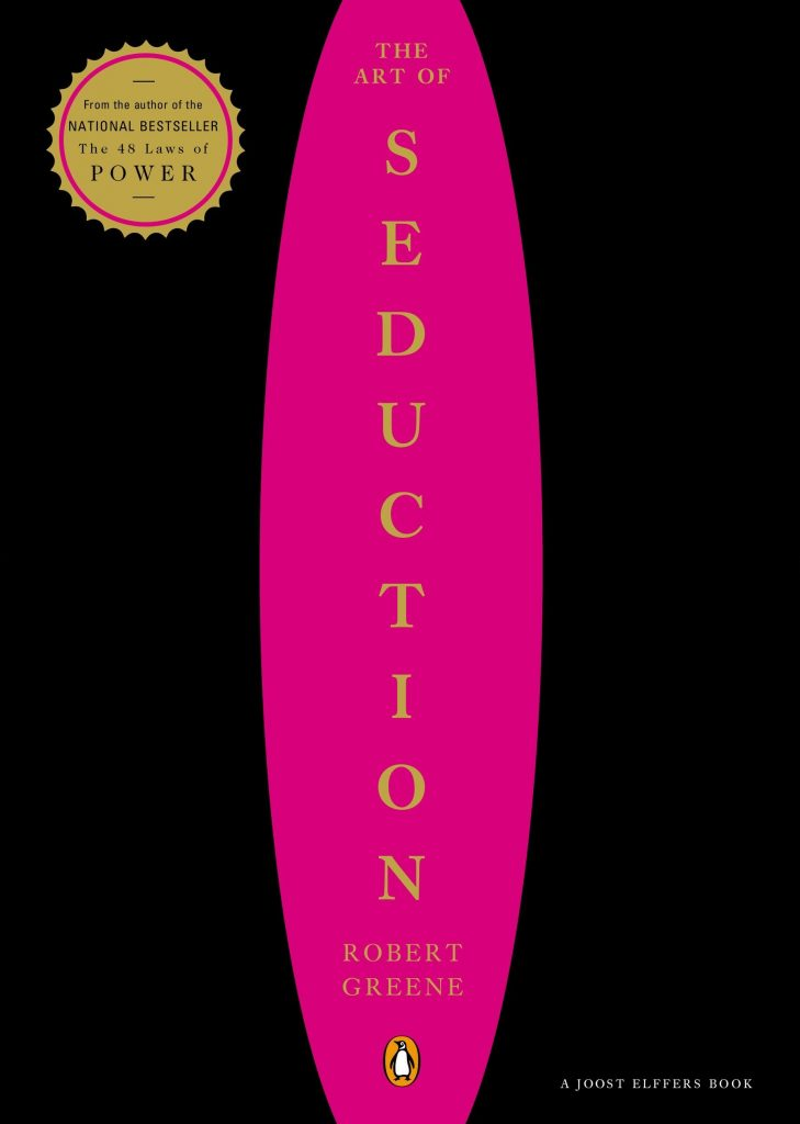 THE ART OF SEDUCTION BY ROBERT GREENE