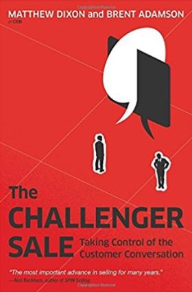 THE CHALLENGER SALE MATTHEW DIXON & BRENT ADAMS -