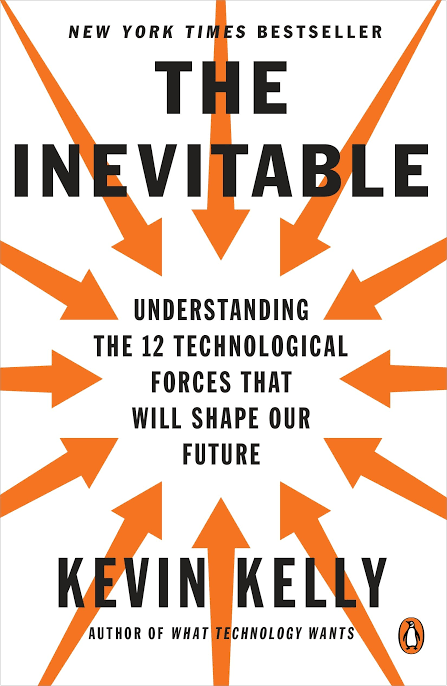 THE INEVITABLE UNDERSTANDING BY KEVIN KELLY