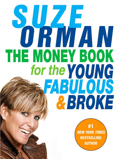THE MONEY BOOK FOR THE YOUNG, FABULOUS, AND BROKE BY SUZY ORMAN