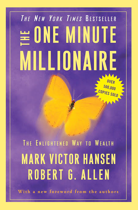 THE ONE MINUTE MILLIONAIRE BY MARK VICTOR HANSEN & ROBERT ALLEN