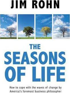 THE SEASONS OF LIFE - JIM ROHN