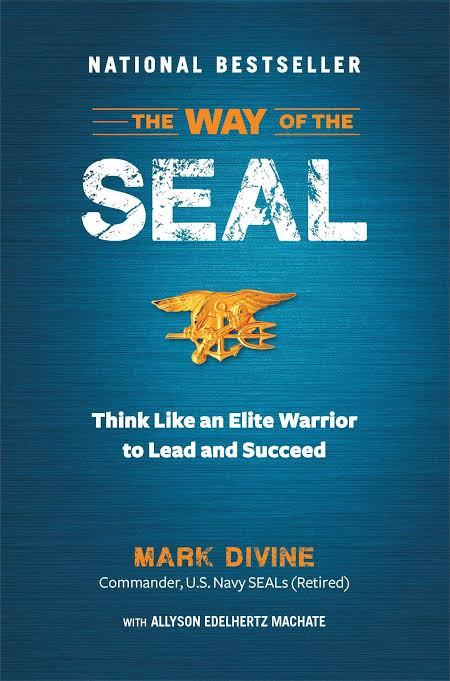 THE WAY OF THE SEAL BY MARK DIVINE