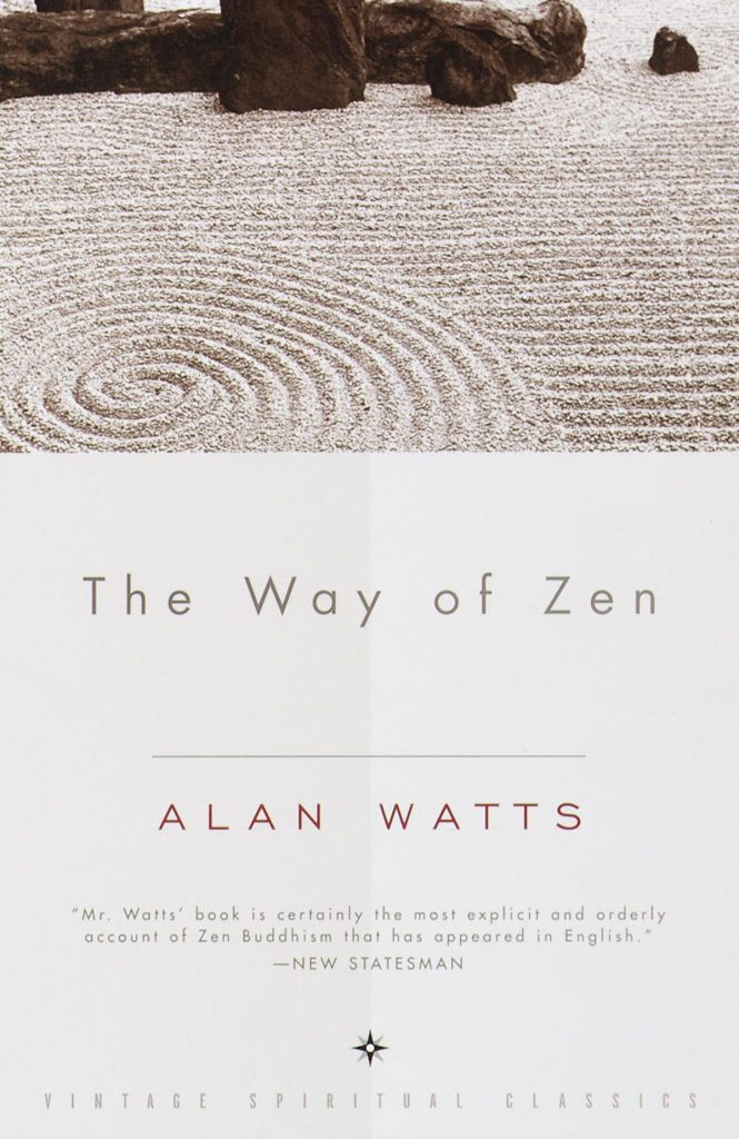 THE WAY OF ZEN - ALAN WATTS