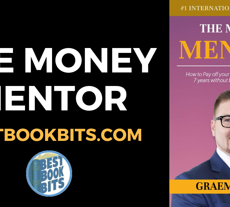 The Money Mentor by Graeme Holm.
