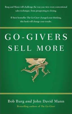 THE GO GIVER SELL MORE
