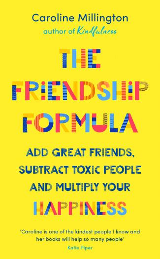 The Friendship Formula by Caroline Millington.